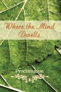 Where the Mind Dwells: Proclamation
