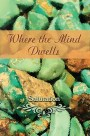 Where the Mind Dwells: Salutation