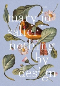"Mary Jo Salter: ""Nothing by Design"""