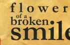 "Mak Manaka's new poetry collection ""Flowers of a Broken Smile"" is Out!"