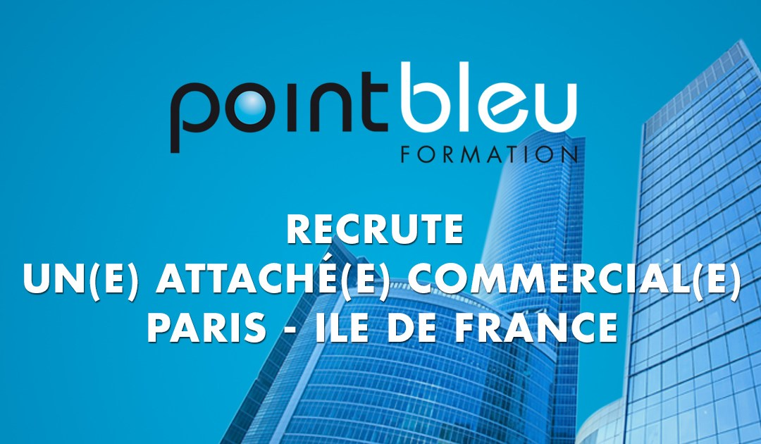 Point Bleu Formation recrute un attaché commercial