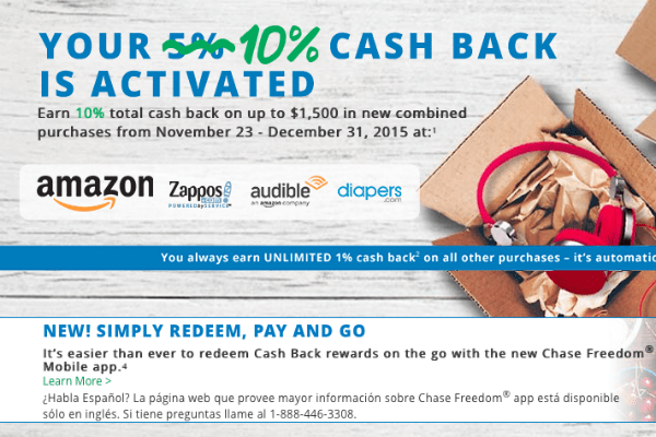 Save 10% by using your Chase Freedom card at Amazon and Zappos