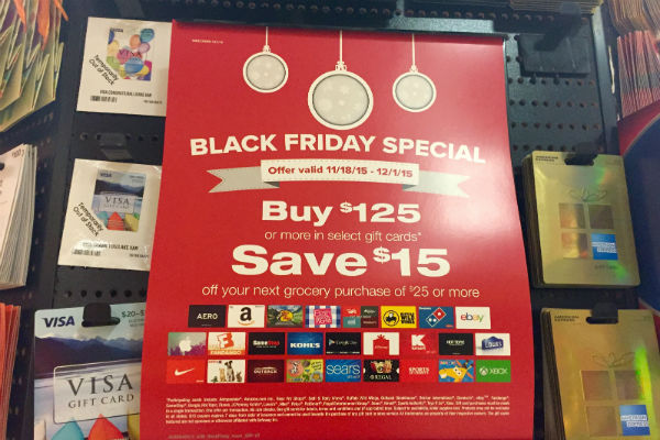 $15 off when you guy $125 worth of gift cards at Safeway