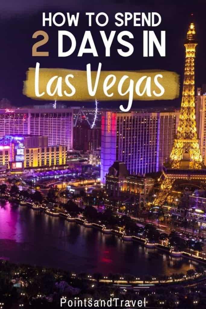 How to spend 2 days in Las Vegas, The ultimate weekend in Las Vegas, #LasVegas #Nevada #Gambling