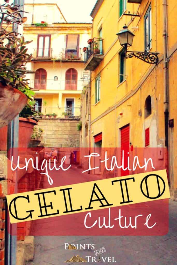 Gelato Italiano, Unique Italian Gelato Culture, Gelato in Italy