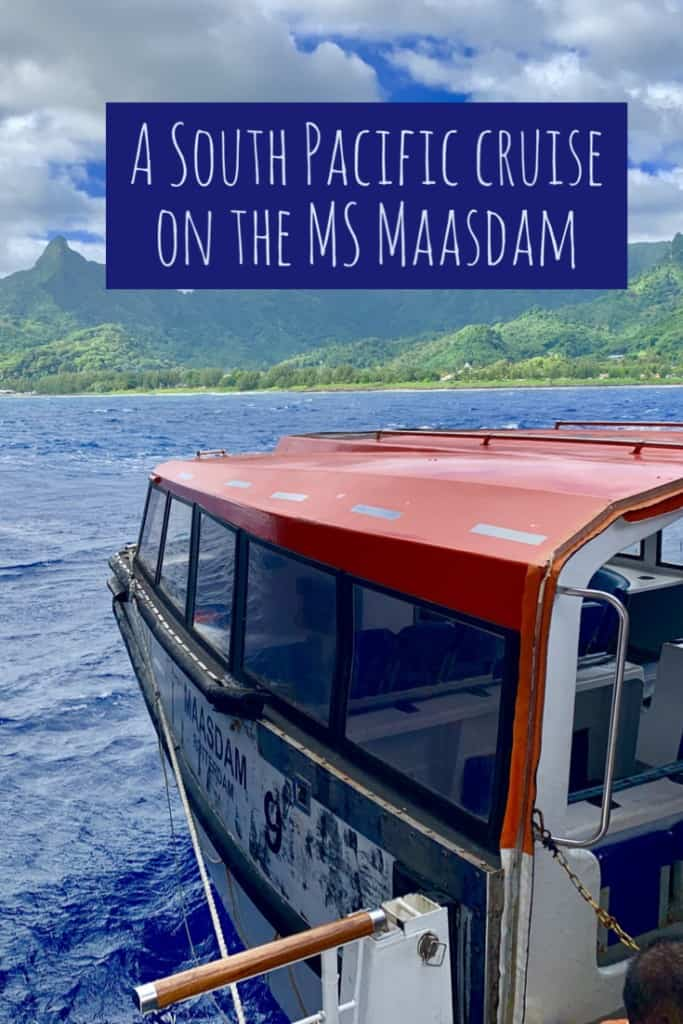 MS Maasdam tender, South Pacific Cruise, South Pacific Island Cruise, Pacific Cruises