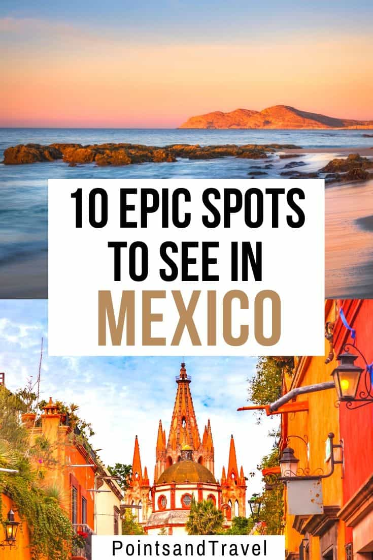 Popular Mexican Destinations, 10 epic spots to see in Mexico, the ultimate Mexico bucket list, #Mexico