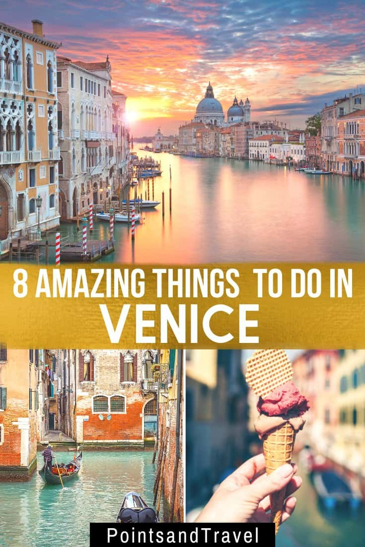 The 8 Best Things to do in Venice, Things to do in Venice, #venice #Italy