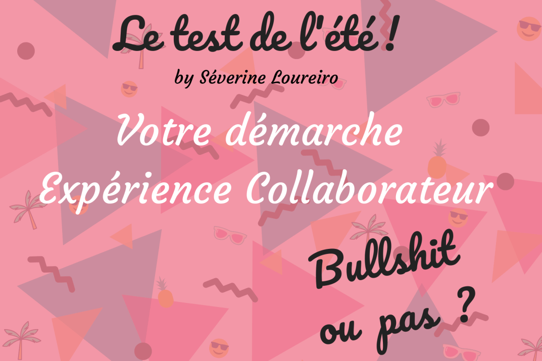 Test-Experience-Collaborateur-Séverine-Loureiro-ILLUSTRATION.png