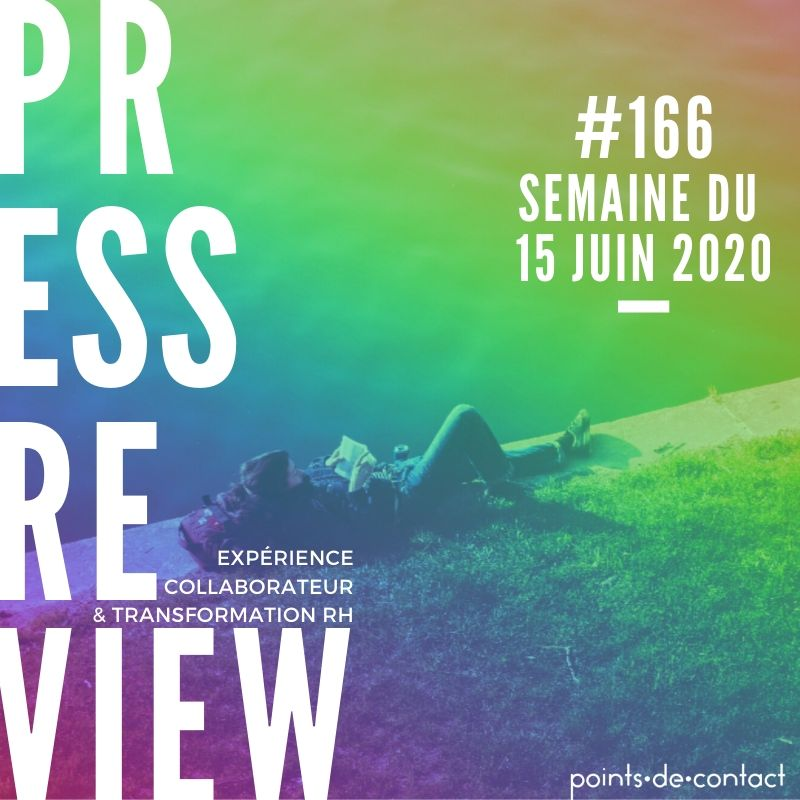 Press Review #166 RH Experience Collaborateur Séverine Loureiro