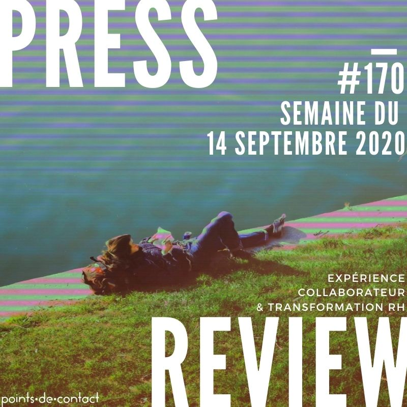 Press Review #170 RH Experience Collaborateur Séverine Loureiro.jpg