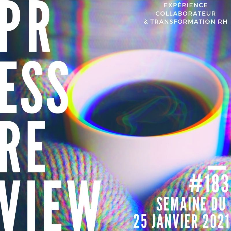 Press Review #183 RH Experience Collaborateur Séverine Loureiro