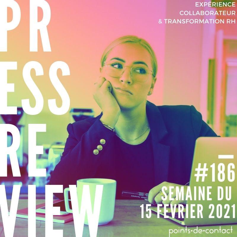 Press Review #185 RH Experience Collaborateur Séverine Loureiro