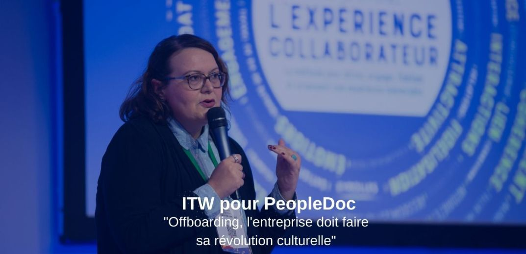 ITW Severine Loureiro pour PeopleDoc Offboaring