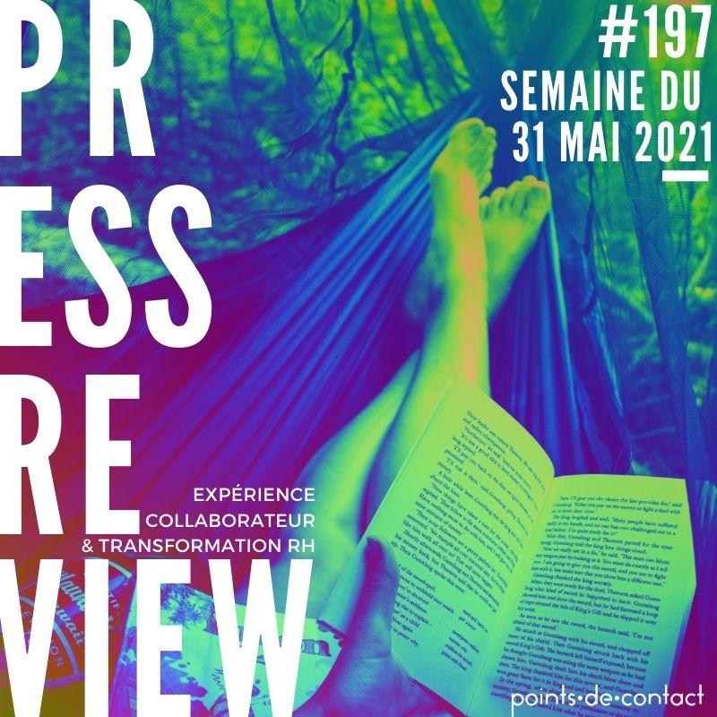 Press Review #197 RH Experience Collaborateur Séverine Loureiro