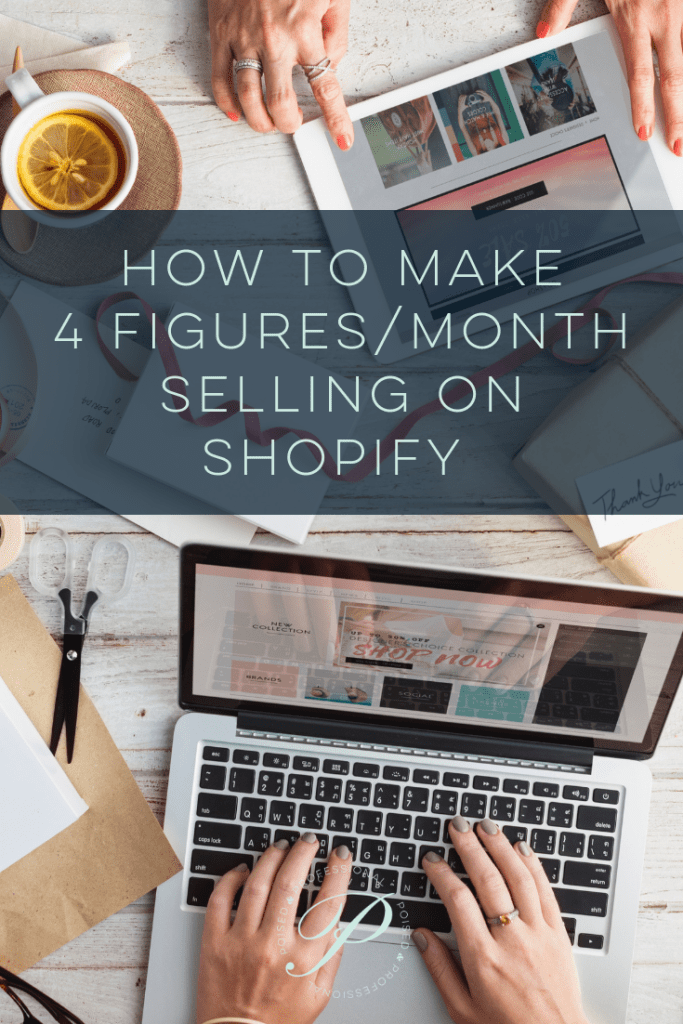 How To Make 4 Figures Per Month Selling On Shopify