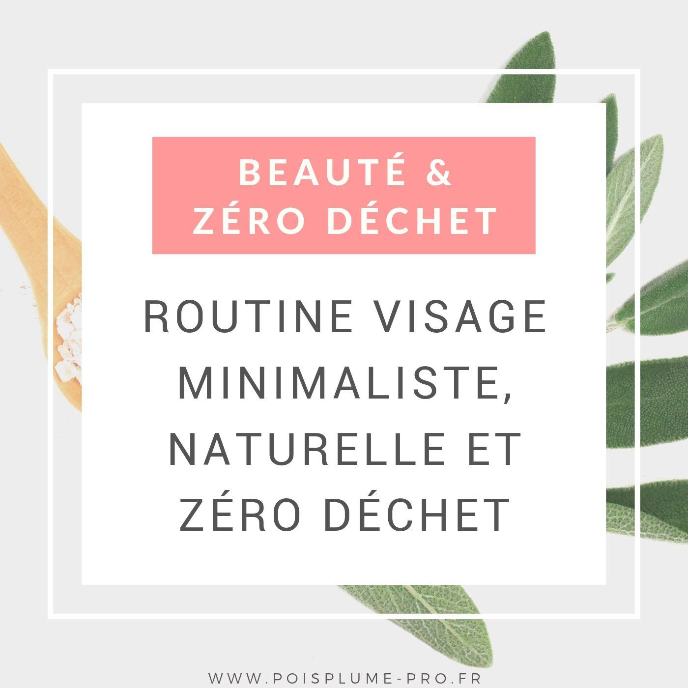 Beauté au naturel ma routine visage zero dechet (1)