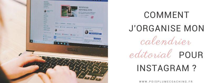 Comment j'organise mon calendrier editorial pour instagram (1)