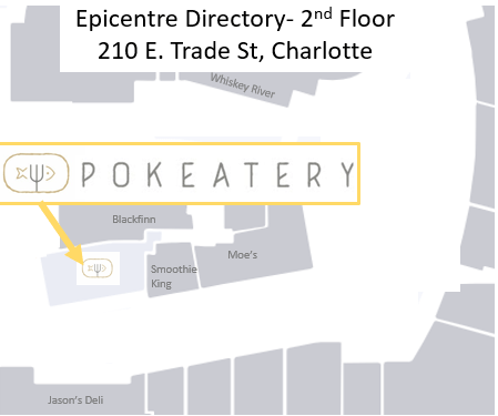 Pokeatery is located on the 2nd floor of the Epicenter. Find us beside Smoothie King and across from Jason's Deli.