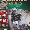 Casino Gambling: Winning Strategies, Tips & Insights