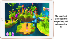 The seven best games apps that run perfectly well on the new iPad 9.7