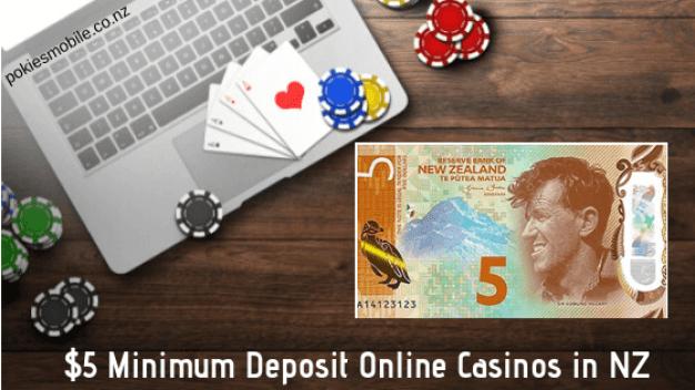 $5 Minimum Deposit Online Casinos in NZ