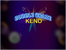 The Bubble Craze Keno