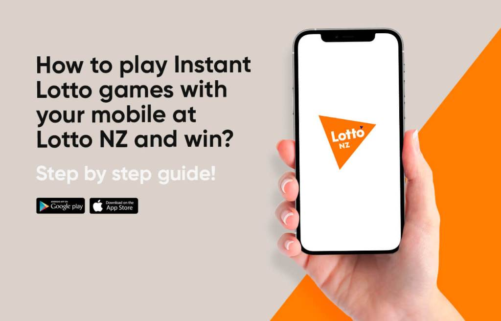 How to play Instant Lotto games with your mobile at Lotto NZ and win
