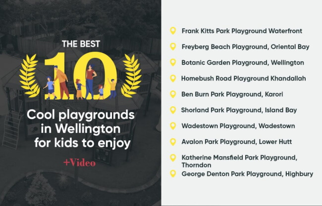 The Best 10 Playgrounds in Wellington for Kids to Enjoy