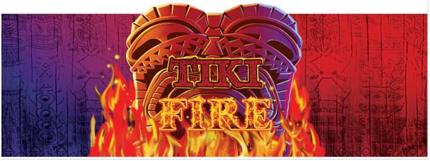 Tiki Fire