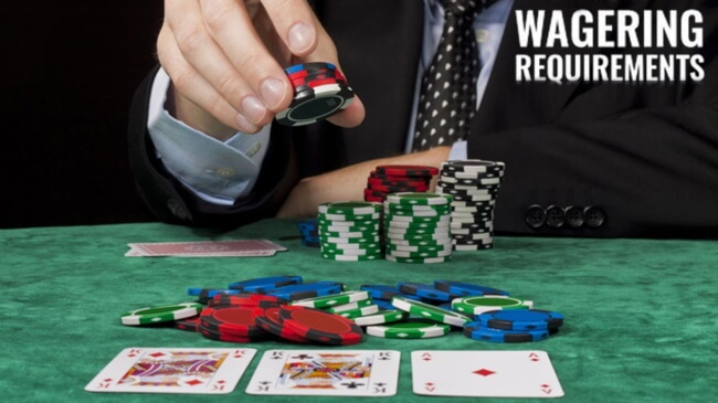 Wagering Or Playthrough Requirements