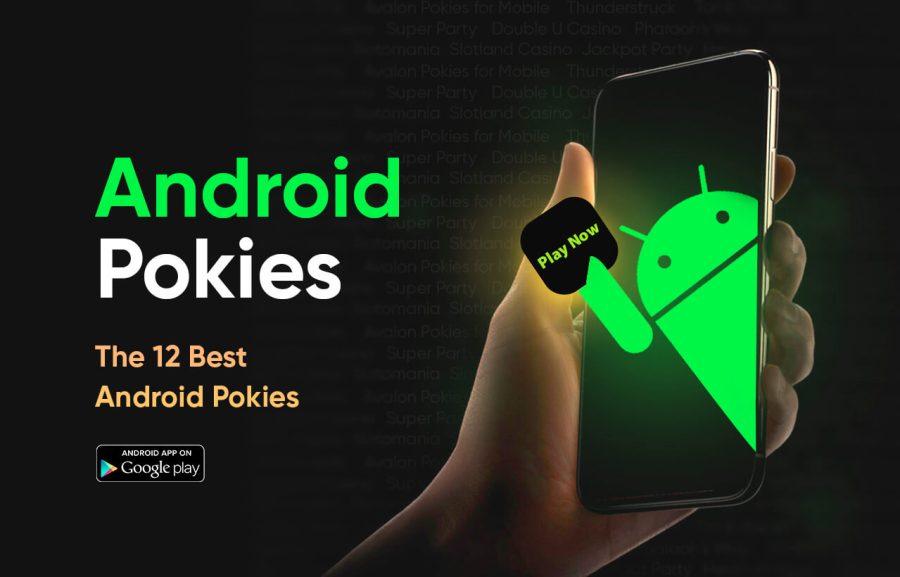 12 Best Android Pokies Australia