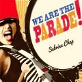 We Are the Parade Sabrina Chap