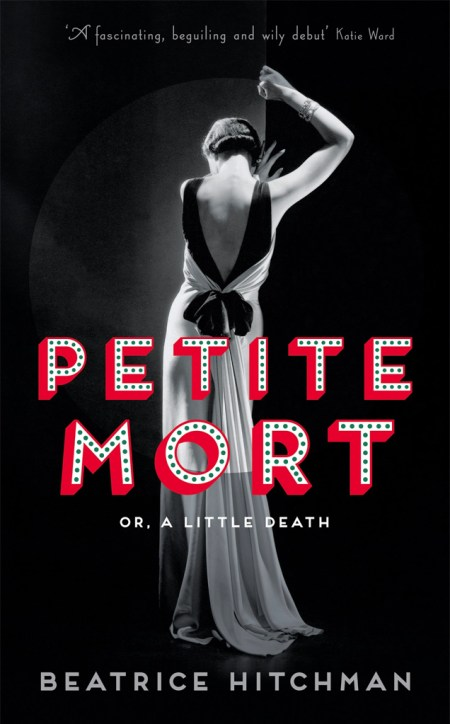 Petite Mort, Beatrice Hitchman, Book Review