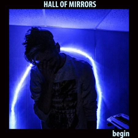 Begin, Hall of Mirrors