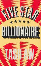 Five Star Billionaire, Tash Aw