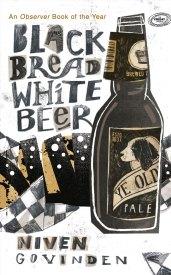Black-Bread-White-Beer, Niven Govinden