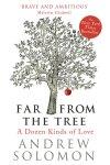 Far From The Tree, Andrew Solomon, Polari Magazine favourites 2013