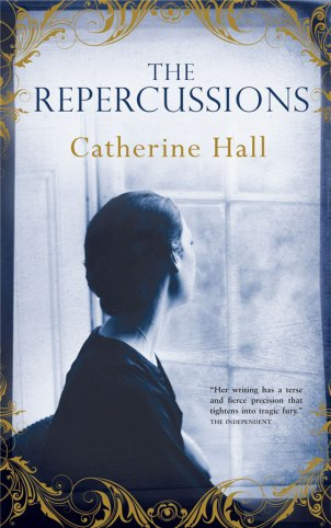 Catherine-Hall-The-Repercussions