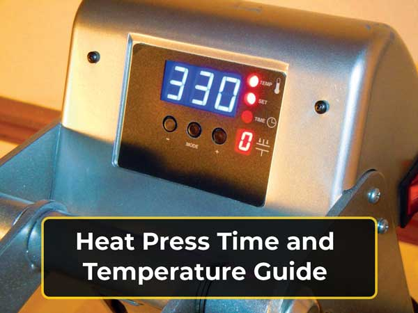 Heat Press Time and Temperature Guide That You Should Know Before Starting