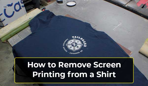 How to Remove Screen Printing from a Shirt: Expert Guide