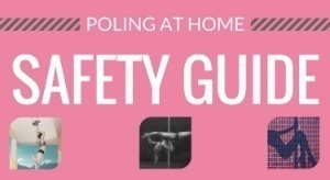 Pole Dancing at Home Safety Guide