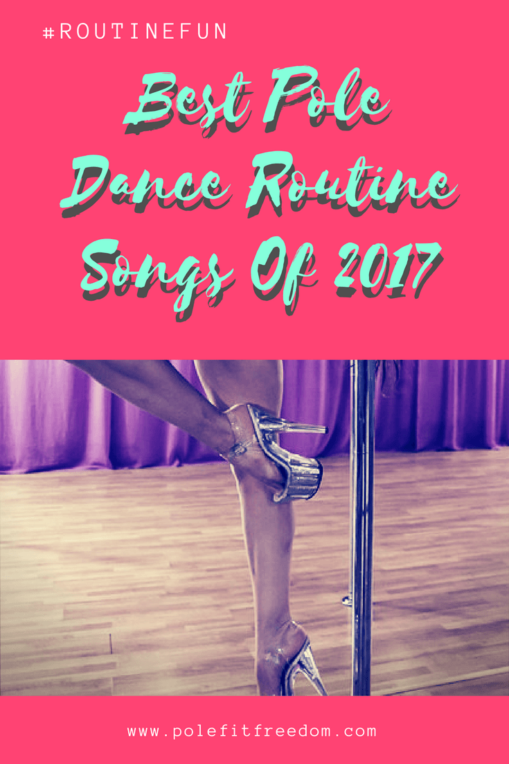 The 10 Best Pole Dancing Routine Songs of 2017 | Pole Fit