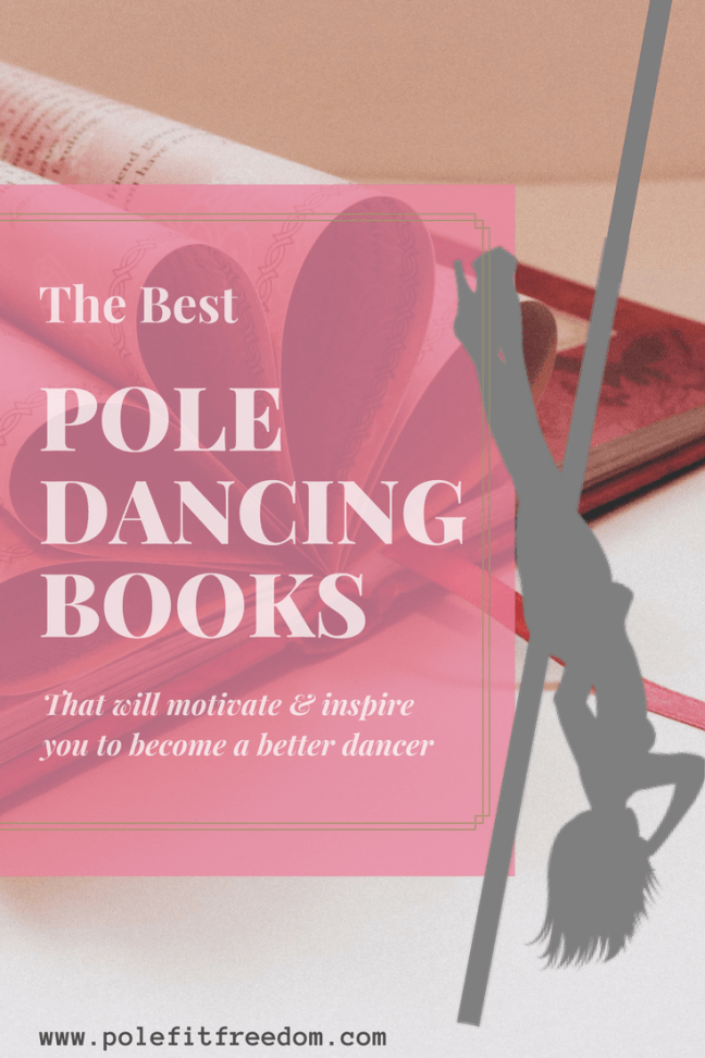 The best pole dancing books 2018 pole fit freedom the best pole dancing books for inspiration and motivation fandeluxe Image collections