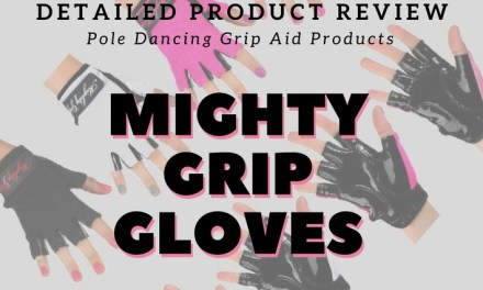 Pole Dancing Gloves – Mighty Grip Gloves Review