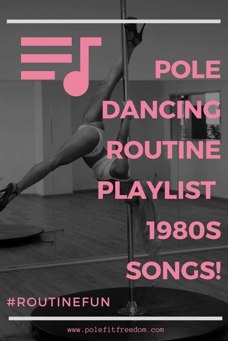 80s Songs for Pole Dancing Routines | Pole Fit Freedom