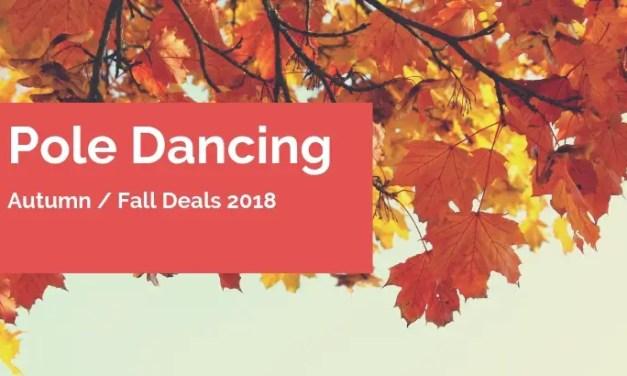 Hottest Pole Dancing Deals – Autumn 2018