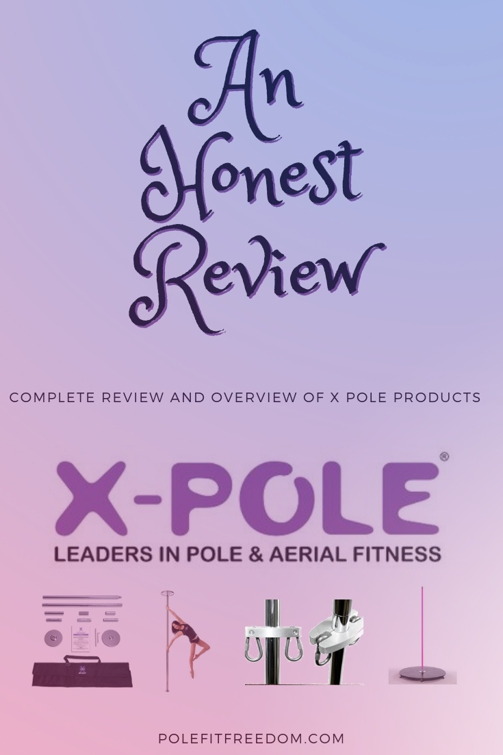 An Honest Review - Complete review and overview of X Pole Products (X Pole logo: Leaders in pole & aerial fitness) - article by polefitfreedom.com