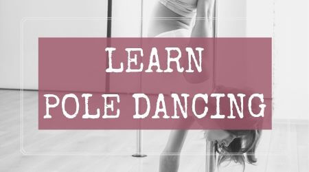 Learn Pole Dancing