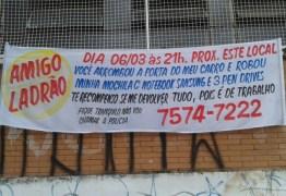 'AMIGO LADRÃO'  Vítima de furto faz faixa e tenta acordo com ladrão em Contagem